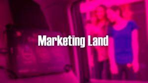 Image for Marketing Land – Digital out-of-home advertising is fracturing into many channels post
