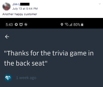 "Passenger review, ""Thanks for the trivia game in the back seat"""