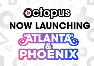 Image for Play Octopus is Launching Atlanta and Phoenix post