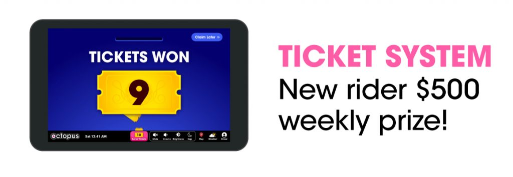 Ticket System New Rider $500 Weekly Prize