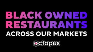 Image for Black-owned Restaurants Across Play Octopus Markets post