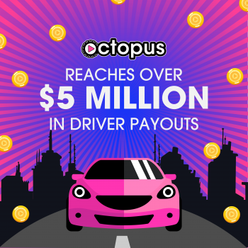 Image for $5 Million Octopus Interactive Rideshare Driver Payouts post